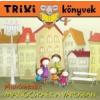 Tóth Eszter MANÓCSKÁÉK A VÁROSBAN - MANÓMESÉK