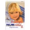 Tracy Hogg, Melinda Blau A SUTTOGÓ TITKAI II. - A KISGYERMEK NEVELÉSE