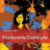 TRADER KFT - INDIEGO The Rough Guide To Psychedelic Cambodia (dupla CD)