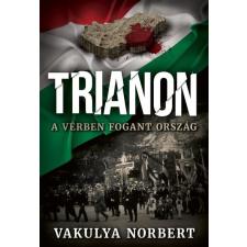 TRIANON - A VÉRBEN FOGANT ORSZÁG regény