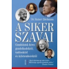 Trivium Kiadó dr. Rainer Zitelmann: A siker szavai - Gondolatok híres gondolkodóktól, tudósoktól és üzletemberektől