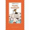 Turbuly Lilla VISZLÁT KOSÁRSULI! - PÖTTYÖS KÖNYVEK - ÜKH 2014