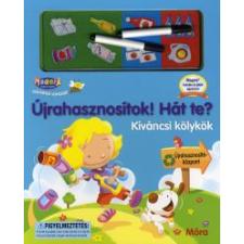 ÚJRAHASZNOSÍTOK! HÁT TE? - KÍVÁNCSI KÖLYKÖK gyermek- és ifjúsági könyv