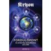 Unio Mystica Kiadó Kryon xiii. - fordulópont - az emberiség újrakalibrálása 2013 után