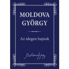 Urbis Könyvkiadó Moldova György: Az idegen bajnok regény