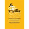 Ursus Libris Kiadó Kelly McGonigal: A stressz napos oldala