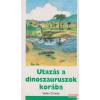 Utazás a dinoszauruszok korába