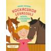 Vadadi Adrienn Kockacukor lovassuli - Mókás a szeleburdi csikó