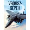 - VADÁSZGÉPEK