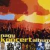VÁLOGATÁS - Nagy Koncertalbum CD