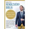 Varga Péter VARGA PÉTER - RENDEZVÉNYBIBLIA - HOGYAN SZERVEZZ ÉLMÉNYDÚS, KREATÍV RENDEZVÉNYT?
