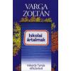 Varga Zoltán ISKOLAI ÁRTALMAK