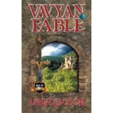 Vavyan Fable Varázscsók - puha kötés regény