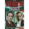 Vécsey Aurél - Keserű magyar sors: emigráció