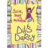 Ventus Libro Kiadó Laura Dockrill: Dilis Darcy - Szia, meg minden