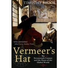 Vermeer's Hat – Timothy Brook idegen nyelvű könyv