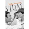 Vidal Sassoon SASSOON, VIDAL - VIDAL - AZ ÖNÉLETRAJZ