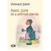Vitkolczi Ildikó VITKOLCZI ILDIKÓ - PALKÓ, ZSÓFI ÉS A SZÖRNYÛ SZERDA - ÜKH 2014