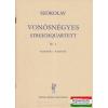Vonósnégyes - Streichquartett nr. 1 partitúra