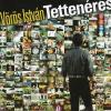 Vörös István Tettenérés (CD)