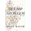 Walsh, Rosie Hét nap szerelem