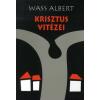 Wass Albert KRISZTUS VITÉZEI