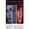 Wayne Chapman Két hold