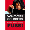 """Whoopi Goldberg Ha azt hallod, """"nélküled nem vagyok teljes"""", FUSS!"""
