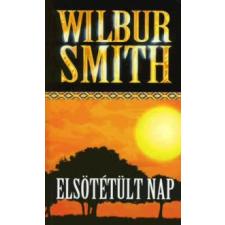 Wilbur Smith ELSÖTÉTÜLT NAP regény