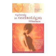 Wilfried Schütz - Egészség az asztrológia tükrében 1 db ezotéria