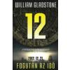 William Gladstone 2012 - FOGYTÁN AZ IDŐ