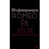 William Shakespeare SHAKESPEARE, WILLIAM - RÓMEÓ ÉS JÚLIA