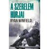 WINFIELD, RYAN - A SZERELEM HÚRJAI