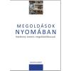 Zagora 2000 GODAT, DOMINIK - MEGOLDÁSOK NYOMÁBAN - HATÉKONY VEZETÉS MEGOLDÁSFÓKUSSZAL