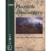 Zrínyi Kiadó HAZÁNK DICSŐSÉGÉRE - 160 ÉVES A MAGYAR HONVÉDSÉG