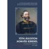 Zrínyi - TÓTH ÁGOSTON HONVÉD EZREDES - A KATONA ÉS A TÉRKÉPÉSZ 1812 - 1889
